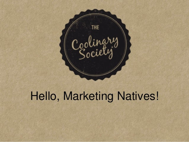 Hello, Marketing Natives!