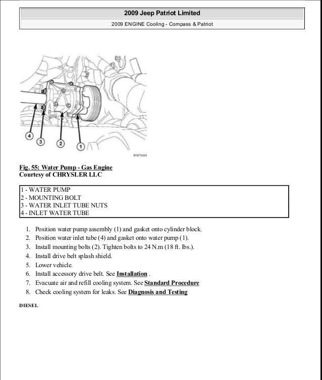 Fig. 55: Water Pump - Gas Engine Courtesy of CHRYSLER LLC 1. Position water pump assembly (1) and gasket onto cylinder blo...