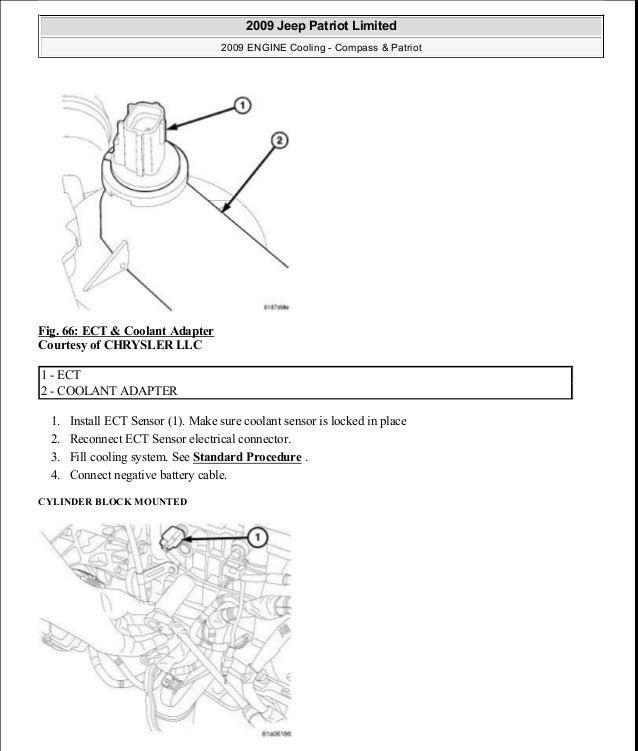 Fig. 66: ECT & Coolant Adapter Courtesy of CHRYSLER LLC 1. Install ECT Sensor (1). Make sure coolant sensor is locked in p...