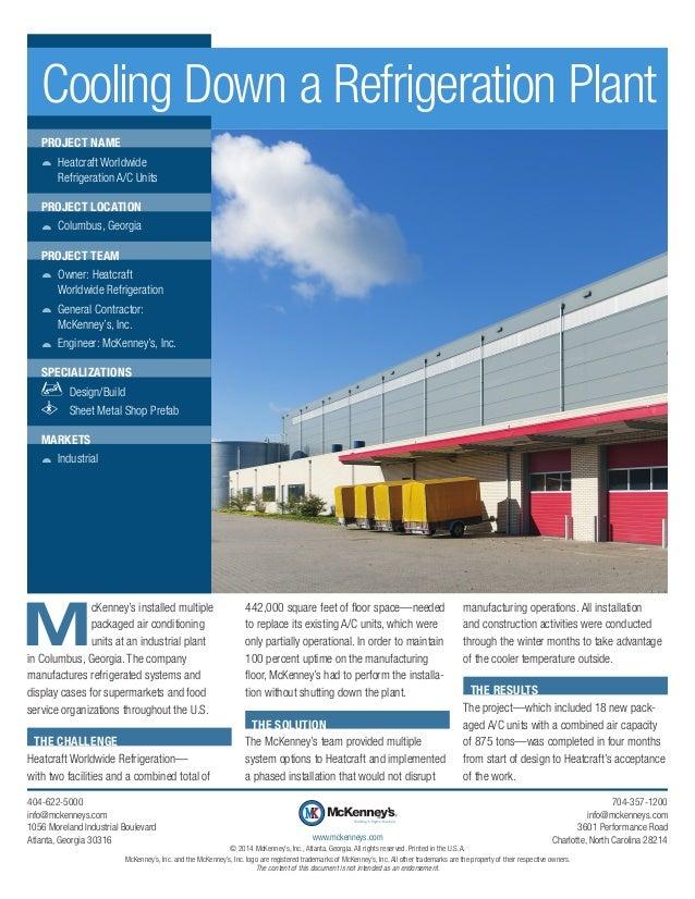 Cooling Down a Refrigeration Plant PROJECT NAME žž Heatcraft Worldwide Refrigeration A/C Units PROJECT LOCATION žž Columb...