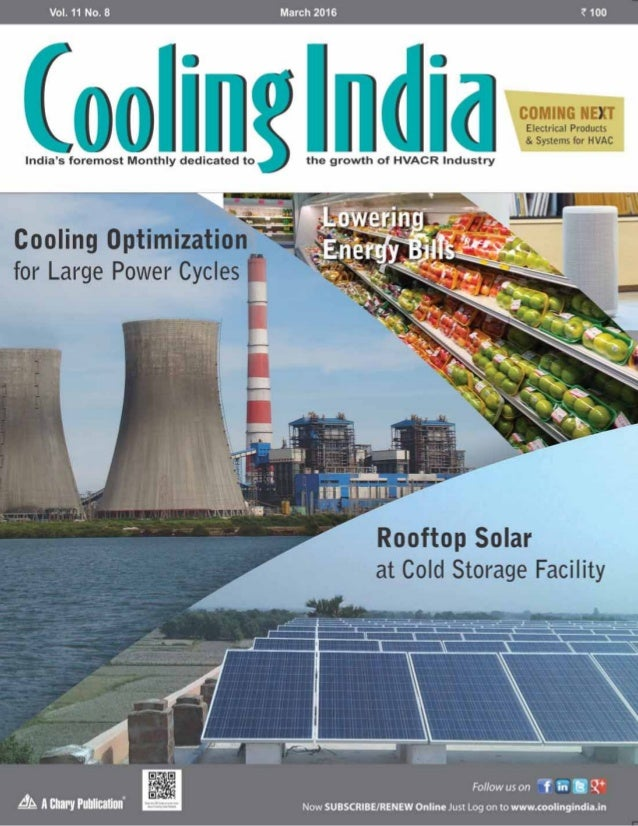 44 Cooling India March 2016 rooftop solar A Rajendra Agriculture University study estimates post-harvest ... & Case Study - Rooftop Solar for Cold Storage