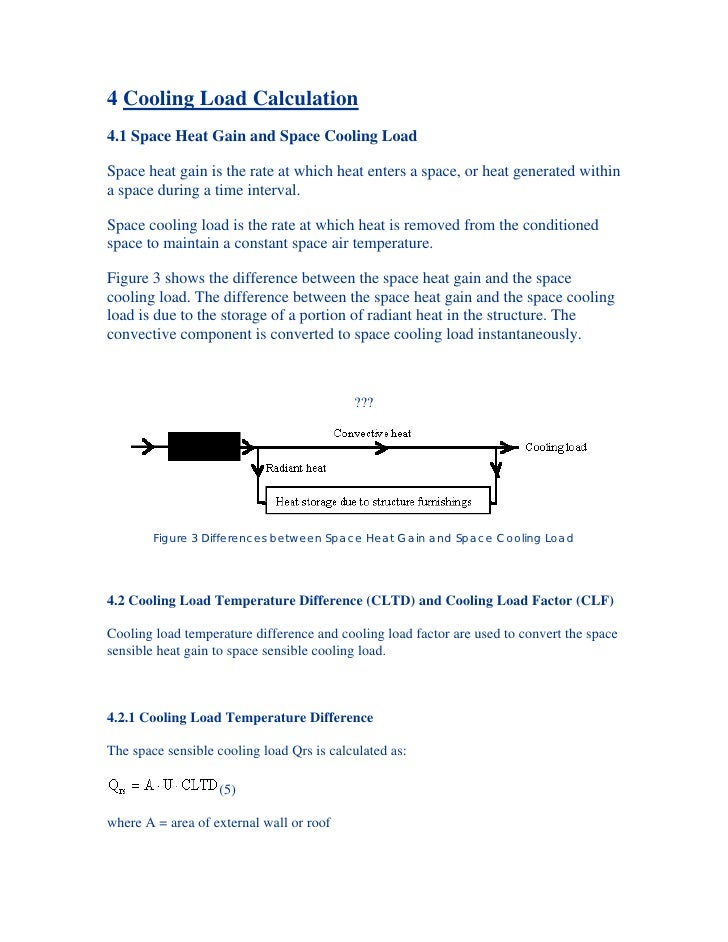 4 Cooling Load Calculation4.1 Space Heat Gain and Space Cooling LoadSpace heat gain is the rate at which heat enters a spa...