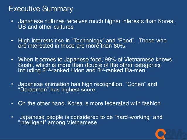 Executive Summary  • Japanese cultures receives much higher interests than Korea,  US and other cultures  • High interests...