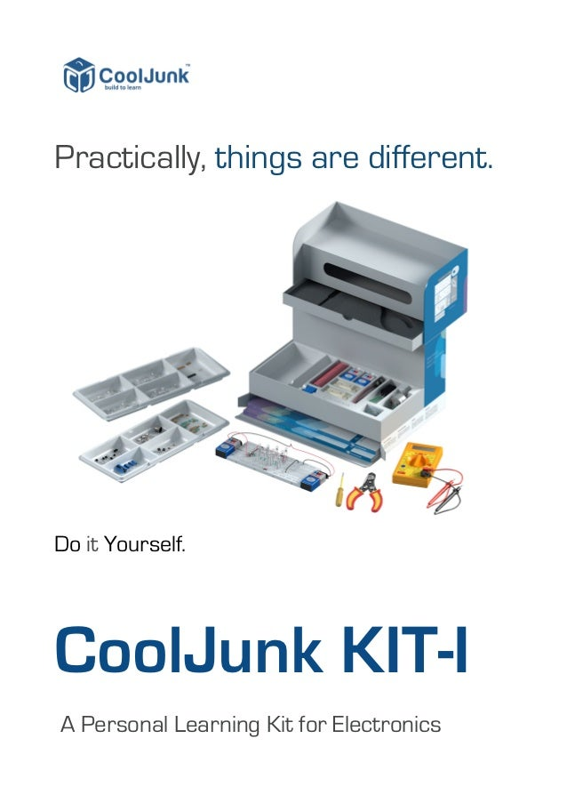 Practically, things are different.Do it Yourself.CoolJunk KIT-IA Personal Learning Kit for Electronics