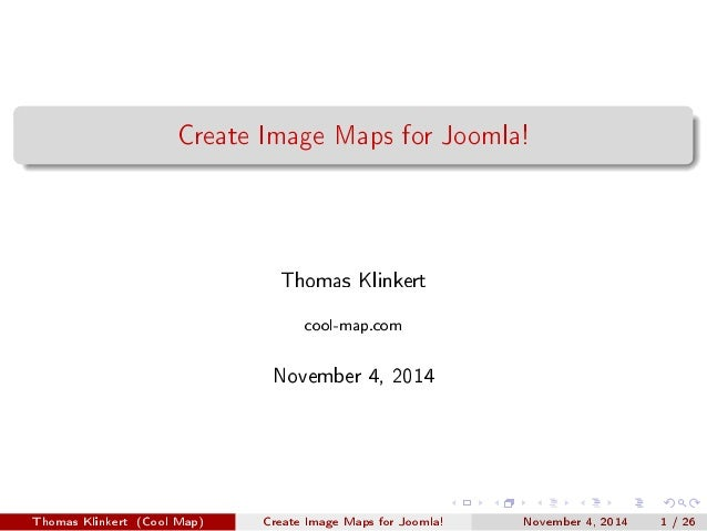 Create Image Maps for Joomla!  Thomas Klinkert  cool-map.com  November 4, 2014  Thomas Klinkert (Cool Map) Create Image Ma...