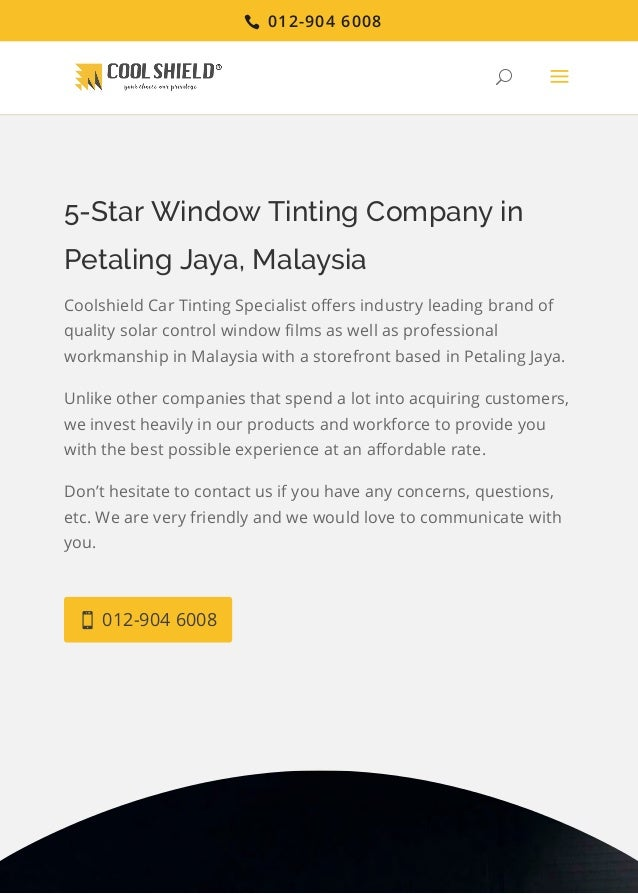 5-Star Window Tinting Company in Petaling Jaya, Malaysia Coolshield Car Tinting Specialist offers industry leading brand of...
