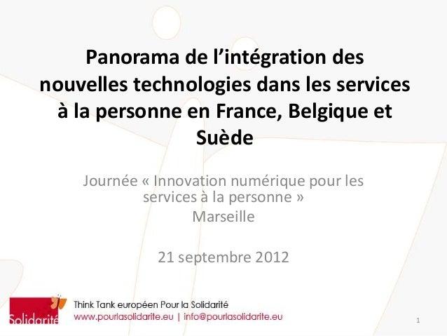 Panorama de l'intégration desnouvelles technologies dans les services à la personne en France, Belgique et                ...