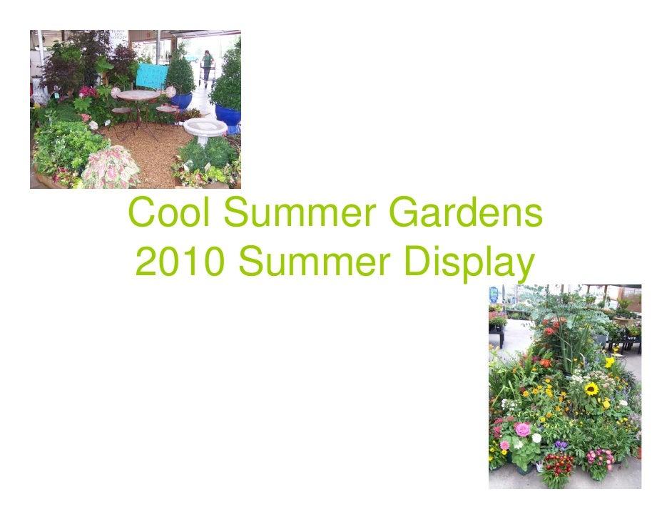 Cool Summer Gardens 2010 Summer Display