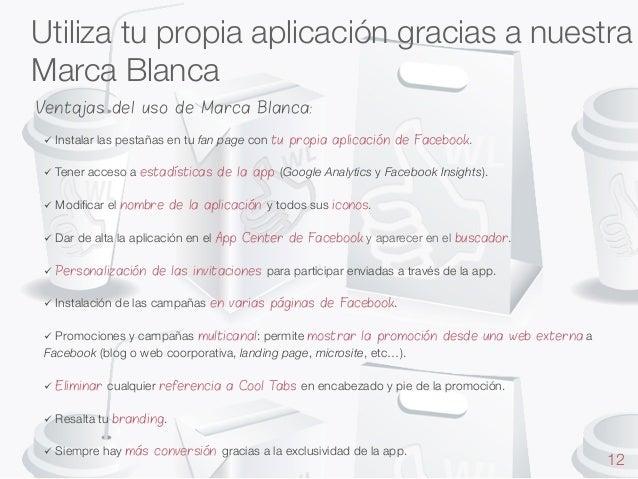 Utiliza tu propia aplicación gracias a nuestra Marca Blanca   Ventajas del uso de Marca Blanca: ü Instalar   ü Tener  ...