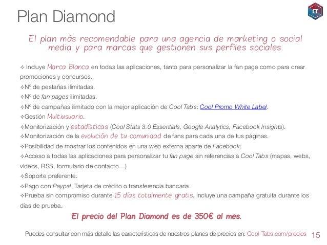 Plan Diamond El plan más recomendable para una agencia de marketing o social media y para marcas que gestionen sus perfile...