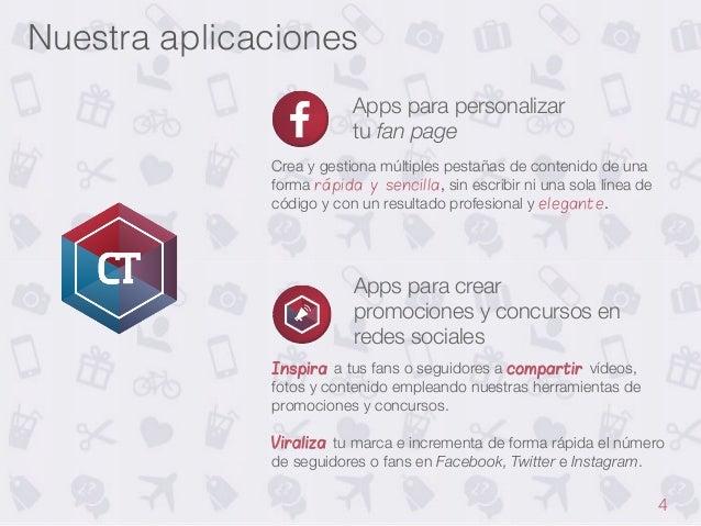 Nuestra aplicaciones! Apps para personalizar  tu fan page Crea y gestiona múltiples pestañas de contenido de una forma ráp...
