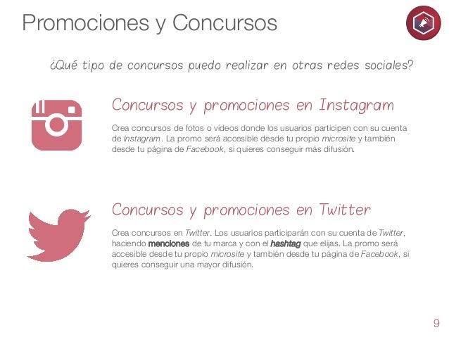 Promociones y Concursos ¿Qué tipo de concursos puedo realizar en otras redes sociales?  Concursos y promociones en Instagr...