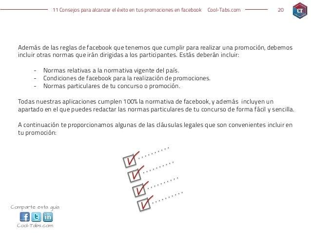 11 Consejos para alcanzar el éxito en tus promociones en facebook   Cool-Tabs.com   20  Además de las reglas de facebook q...