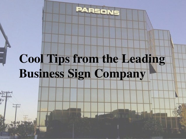 Cool Tips from the Leading Business Sign Company