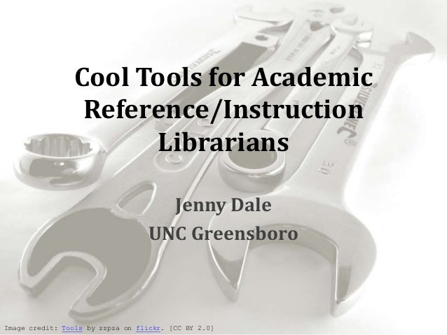 Cool Tools for Academic                 Reference/Instruction                      Librarians                             ...