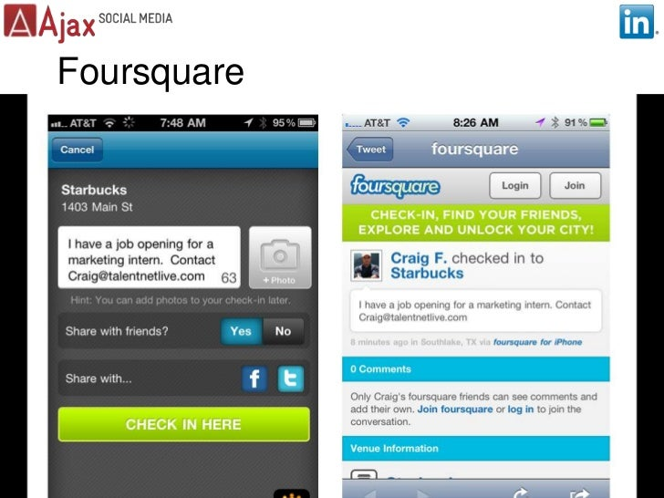 Foursquare<br />13<br />Prepared by Ajax Social Media Inc. Proprietary & Confidential. All rights reserved.<br />