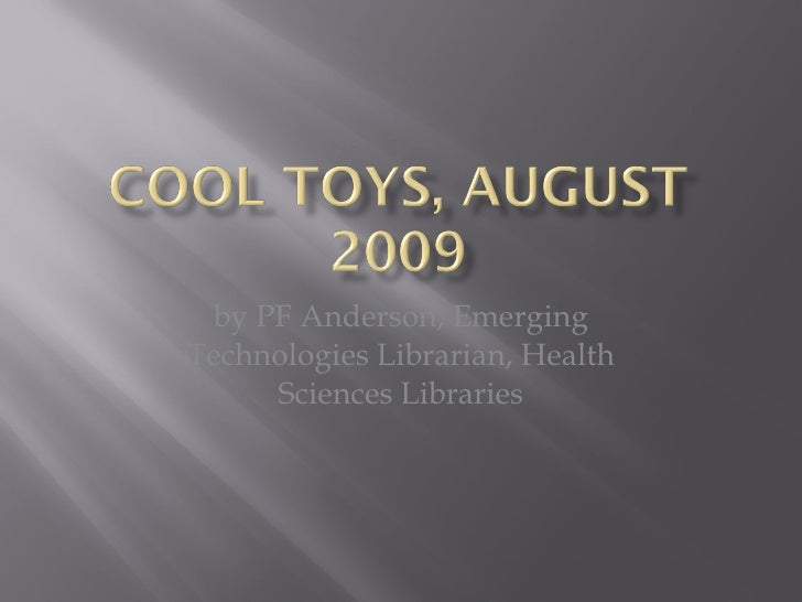 by PF Anderson, Emerging Technologies Librarian, Health Sciences Libraries