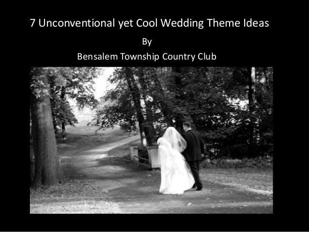Cool Wedding Theme Ideas