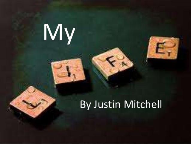 MyBy Justin Mitchell