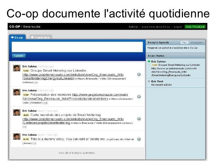Co-op documente l'activité quotidienne