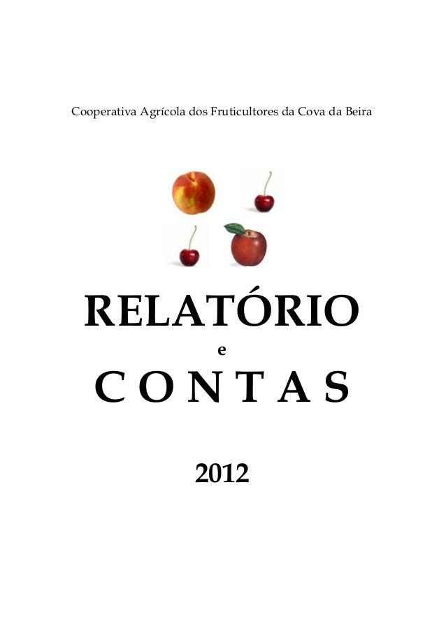 Cooperativa Agrícola dos Fruticultores da Cova da Beira  RELATÓRIO                          e    CONTAS                   ...