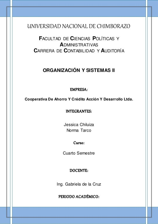 UNIVERSIDAD NACIONAL DE CHIMBORAZO FACULTAD DE CIENCIAS POLÍTICAS Y ADMINISTRATIVAS CARRERA DE CONTABILIDAD Y AUDITORÍA OR...