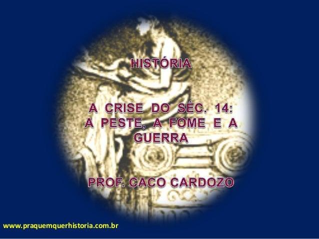 www.praquemquerhistoria.com.br