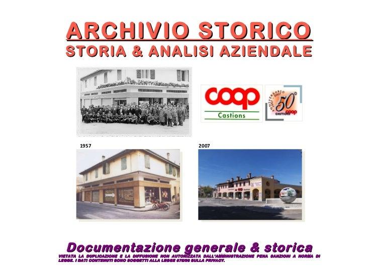 ARCHIVIO STORICO STORIA & ANALISI AZIENDALE Documentazione generale & storica VIETATA LA DUPLICAZIONE E LA DIFFUSIONE NON ...