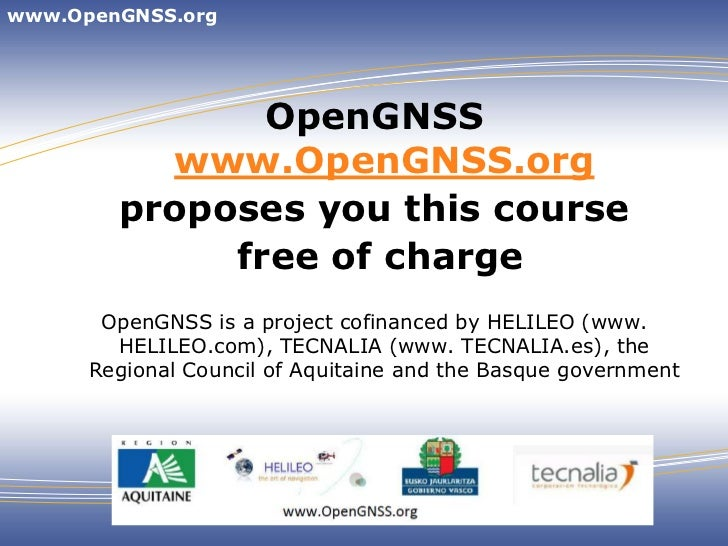 www.OpenGNSS.org               OpenGNSS          www.OpenGNSS.org        proposes you this course             free of char...