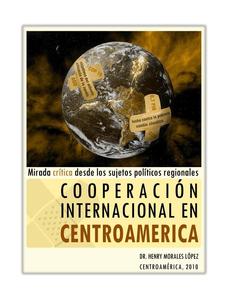 Cooperación internacional en Centro América: mirada crítica desde sujetos políticos regionales