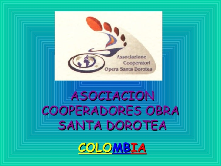 ASOCIACION COOPERADORES OBRA  SANTA DOROTEA COLO MB IA
