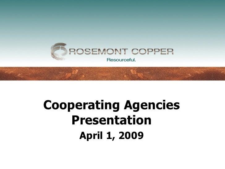 Cooperating Agencies    Presentation     April 1, 2009