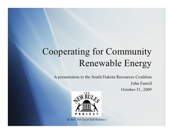 Cooperating for Community         Renewable Energy  A presentation to the South Dakota Resources Coalition                ...