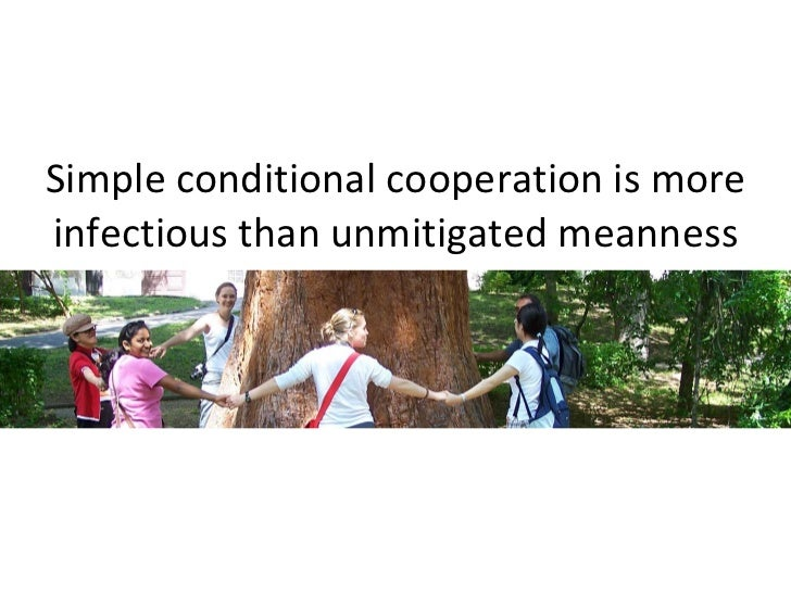 Simple conditional cooperation is more infectious than unmitigated meanness