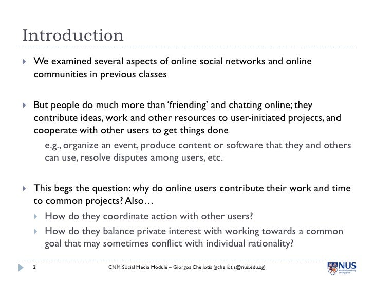 Introduction    We examined several aspects of online social networks and online     communities in previous classes    ...
