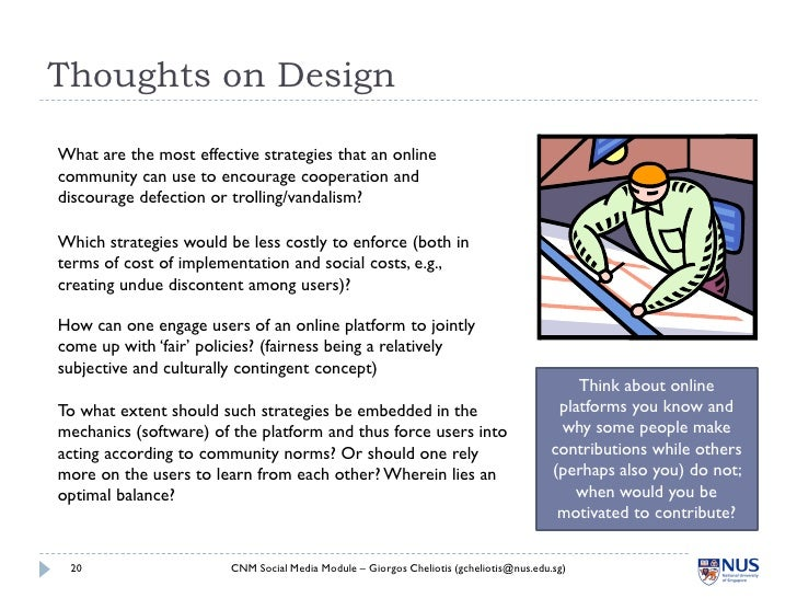 Thoughts on Design  What are the most effective strategies that an online community can use to encourage cooperation and d...