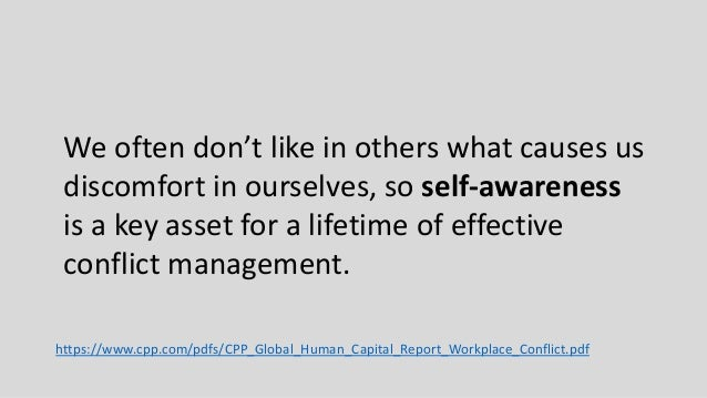 We often don't like in others what causes us discomfort in ourselves, so self-awareness is a key asset for a lifetime of e...