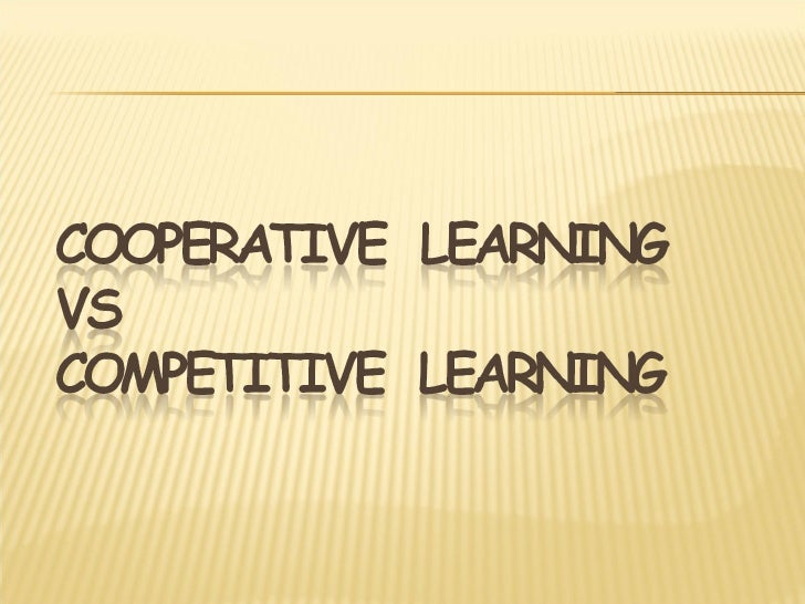 o   Cooperative learningis focusedon the    teacher.o   Promotespositive    interdependenceandcooperation skills.