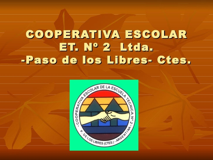 COOPERATIVA ESCOLAR     ET. Nº 2 Ltda.-Paso de los Libres- Ctes.