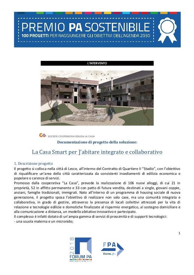 1  Documentazionediprogettodellasoluzione: LaCasaSmartper]'abitareintegratoecollaborativo 1.Descrizionep...