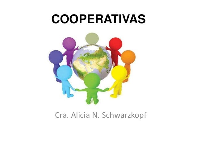 COOPERATIVAS Cra. Alicia N. Schwarzkopf