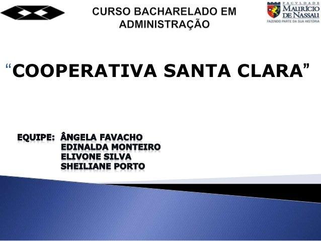 """""""COOPERATIVA SANTA CLARA"""""""
