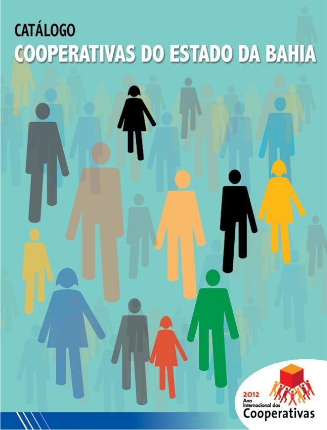 Este catálogo é organizado pelo Governo do Estado da Bahia em parceria com a Junta Comercial do Estado (Juceb), o Sindicat...