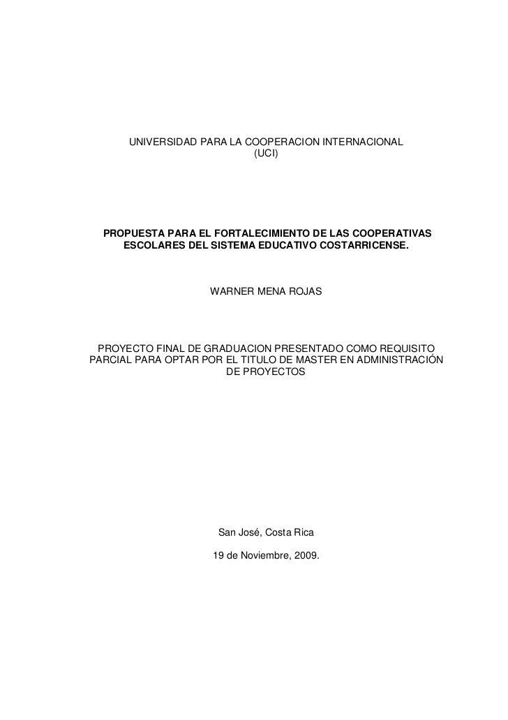 UNIVERSIDAD PARA LA COOPERACION INTERNACIONAL                           (UCI)  PROPUESTA PARA EL FORTALECIMIENTO DE LAS CO...