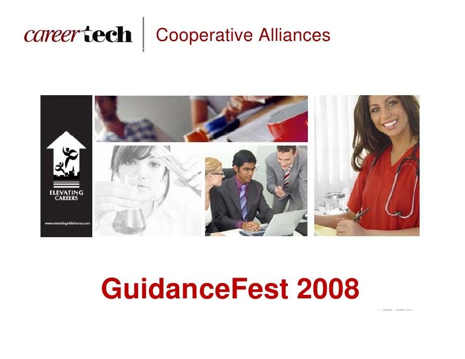 Cooperative Alliances     GuidanceFest 2008