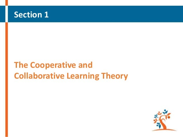 Section 1  The Cooperative and Collaborative Learning Theory