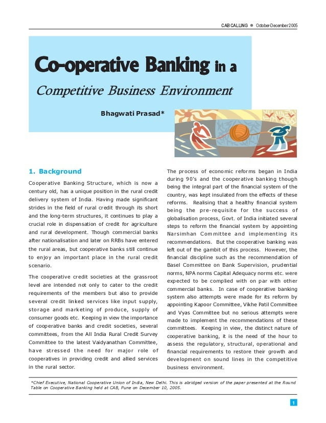co operative banking in competitive environment A cooperative (also known as co-operative whose members provide a mutually supportive environment for cooperative banking and co-operative.