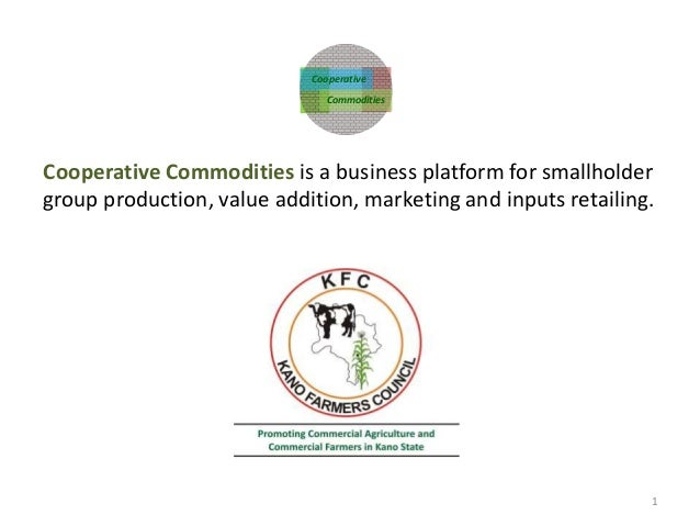 Cooperative Commodities is a business platform for smallholder group production, value addition, marketing and inputs reta...