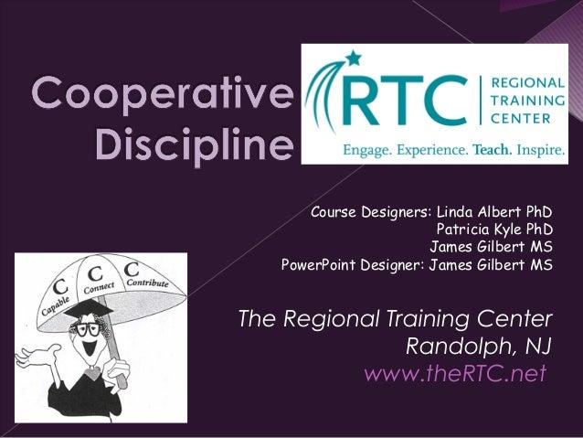 The Regional Training CenterRandolph, NJwww.theRTC.netCourse Designers: Linda Albert PhDPatricia Kyle PhDJames Gilbert MSP...