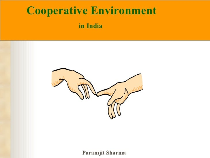 Cooperative Environment   in India
